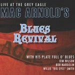 Mac Arnold's Blues Revival!