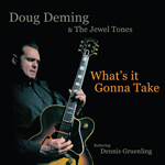 Doug Deming Whats It Gonna Take