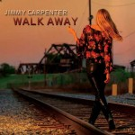 Jimmy Carpenter steps out on Walk Away!
