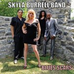 Skyla Burrell releases the powerful BLUES SCARS!