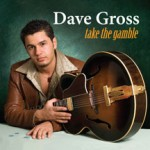 Dave Gross / Take the Gamble