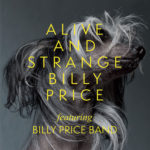 Billy Price - Alive and Strange