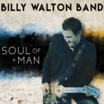 Billy Walton Band releases Soul Of A Man!